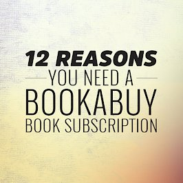 12 Reasons You Need a Bookabuy Book Subscription cover